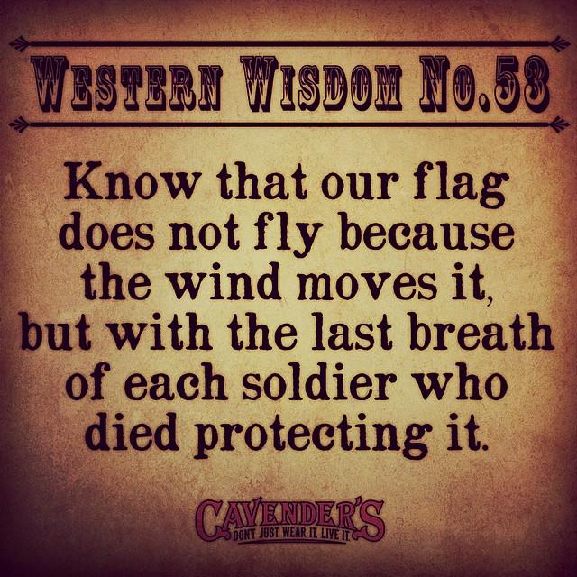 #HappyVeteransDay #WesternWisdom #Cavenders