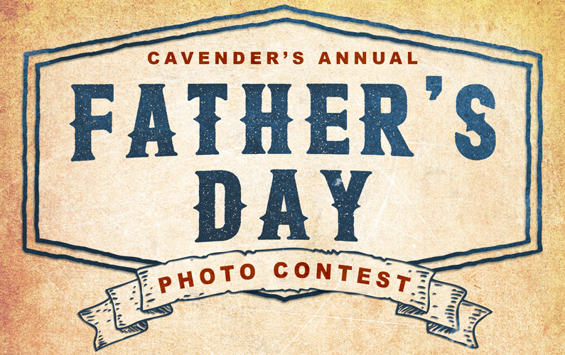 2017 Cavender's Father's Day Photo Contest